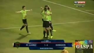 Fc Juárez Vs Dorados De Sinaloa 1 0 Resumen Semifinales Liga Ascenso Mx