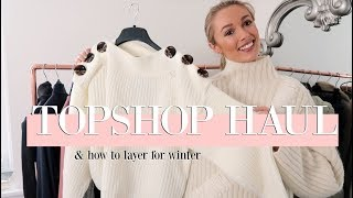 TOPSHOP WINTER HAUL // How To Layer & Knitwear Styling // Fashion Mumblr
