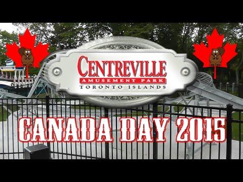 Centreville Amusement Park Tour - Canada Day