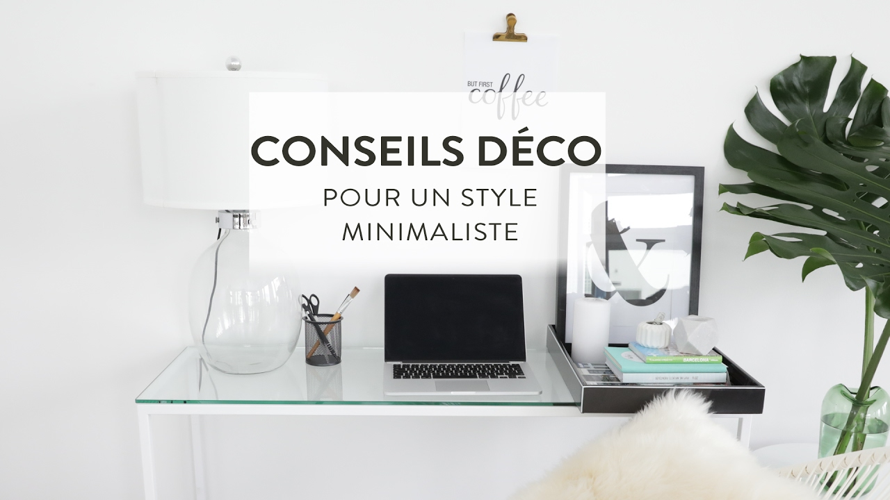 conseils d co minimaliste how to westwing france youtube. Black Bedroom Furniture Sets. Home Design Ideas