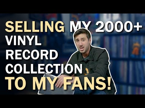 SELLING MY 2000+ VINYL RECORD COLLECTION TO MY FANS!