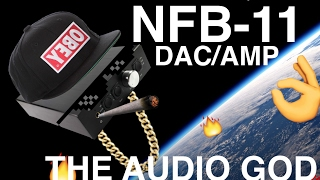 Audio GD NFB-11 Dac/Amp - Review