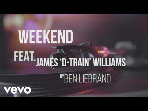 Ben Liebrand - Weekend ft. James 'D-train' Williams
