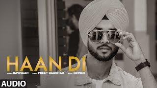 Haan Di: Ravmaan (Full Audio Song) Binner | Preet Daudhar | Latest Punjabi Songs 2018