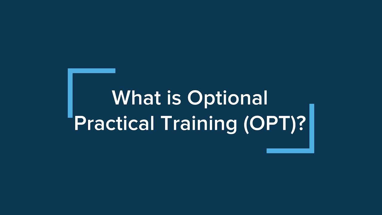 Image result for OPT( OPTIONAL PRACTICAL TRAINING)