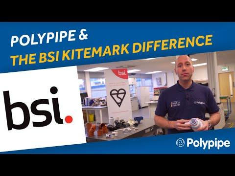 above-ground-product-manager-talks-bsi-kitemarks™-|-polypipe-building-products