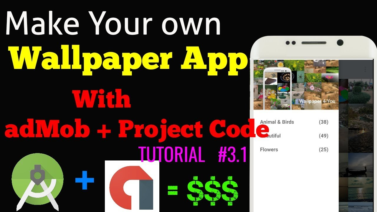 How to make a Beautiful wallpaper android application with adMob and project code
