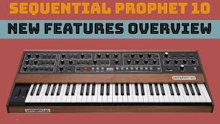 Sequential Prophet 10 rev4 NEW FEATURES overview