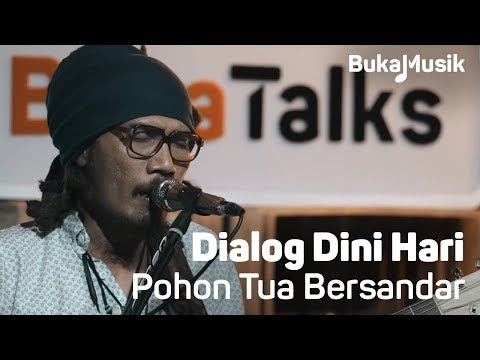 Dialog Dini Hari - Pohon Tua Bersandar  (Live Performance) | BukaMusik