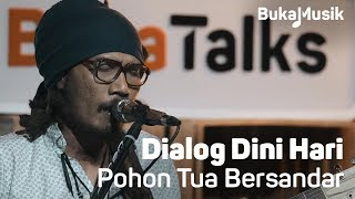 Dialog Dini Hari - Pohon Tua Bersandar  (Live Performance)   BukaMusik Resimi
