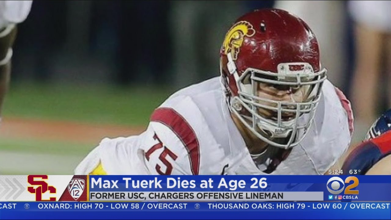Max Tuerk, former USC and Chargers lineman, dies at 26 while ...
