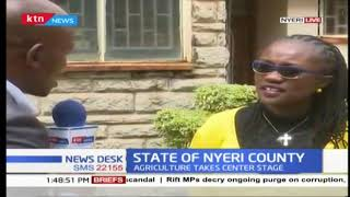 Agriculture takes center place in the state of Nyeri county