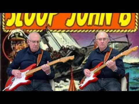 Sloop John B -  Beach Boys - Instro cover by Dave Monk