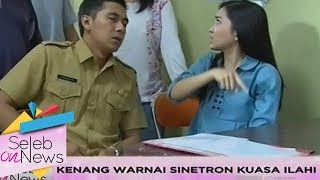 Wihh Si Ganteng Kenang Mirdad Ikut Sinetron Kuasa Ilahi - Seleb On News (15/11)