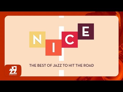 Nice - The Best of Jazz to Hit the Road (1 HOUR with Cotonete, André Manoukian and more)