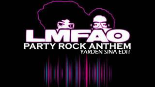 LMFAO - Party Rock Anthem | Yarden Sina Edit