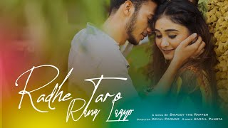 Radhe Taro Rang Lagyo | New Gujarati Song | Swaggy The Rapper | Hardil Pandya