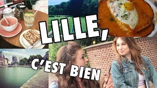 Comment PASSER UN BON WEEK-END À LILLE - Vlog