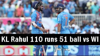 KL Rahul 110 runs 51 ball vs West Indies 1st T20 2016