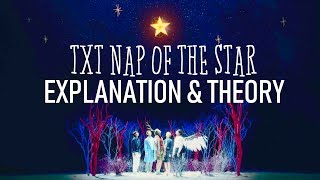TXT NAP OF THE STAR EXPLANATION & THEORY #Nap_of_a_star