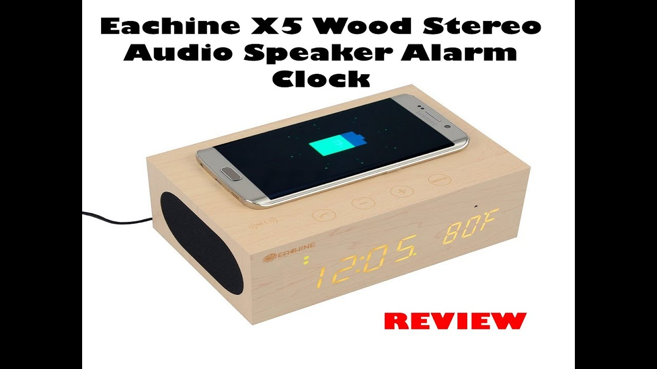 56a3be13a47 Eachine X5 Wood Stereo Audio Speaker Alarm Clock Review - YouTube