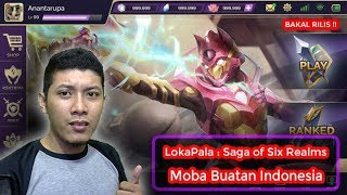 Game Moba buatan Indonesia - Lokapala : Saga of The Six Realms - Indonesia