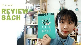 #25 GIẾT CON CHIM NHẠI - Happer Lee | REVIEW SÁCH| NY'S PLANET