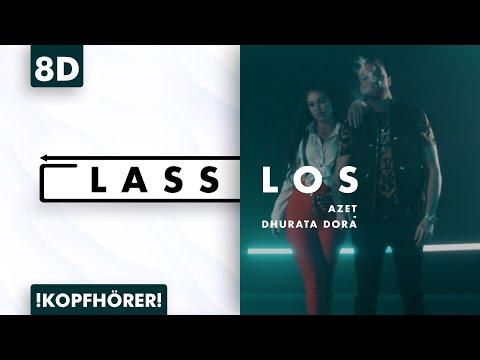 Azet & Dhurata Dora - Lass Los