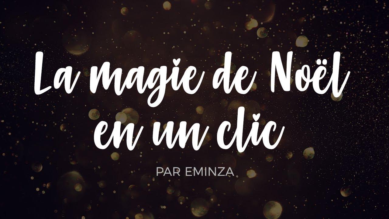 Eminza Noel La magie de Noël en un clic   Eminza   YouTube