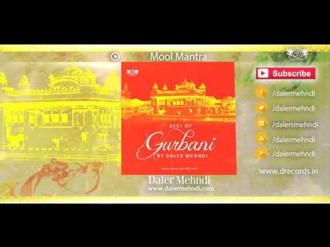 Mool Mantra | Best Of Gurbani By Daler Mehndi | Drecords