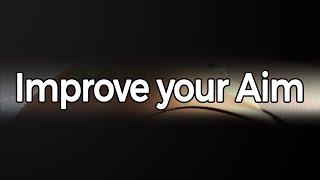 CSGO - Improve your Aim - Mouse/Settings/Training