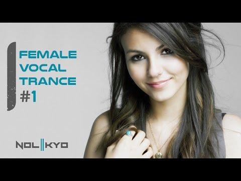 Female Vocal Trance Mix #1