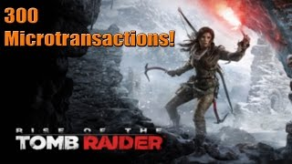 Rise of the Tomb Raider To Have 300 Microtransactions