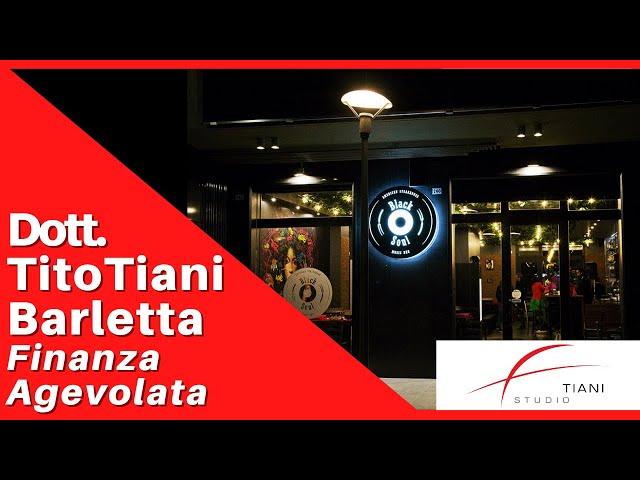 COMMERCIALISTA BARLETTA TITO TIANI - FINANZA AGEVOLATA STUDIO TIANI - BLACK SOUL