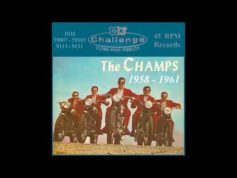 The Champs - Challenge 45 RPM Records - 1958 - 1961