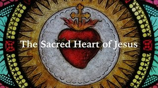Brief History of the Sacred Heart of Jesus