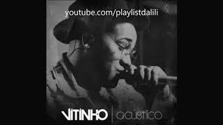 VITINHO - ACÚSTICO (ATUALIZADO) | COMPLETO 2020