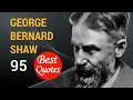 "🔴 The 95 Best Quotes by George Bernard Shaw! 🚩""Lack of money is the root of all evil."""