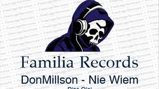 DonMillson - Nie Wiem (Diss Olej)