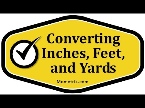 Converting Inches, Feet, and Yards