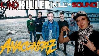 Скачать KinoKiller Kill The Sound Мнение об альбоме Anacondaz Выходи за меня