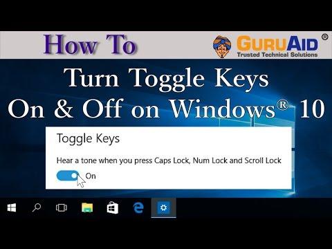 How To Turn Toggle Keys On Off On Windows 10 Guruaid Youtube