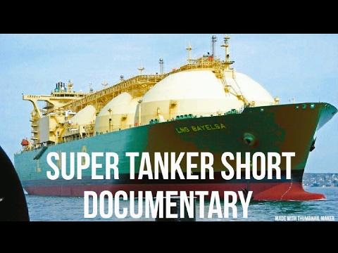 A Super Tanker Short Documentary 🚢⚓🌎👮💙 Must Watch! :)