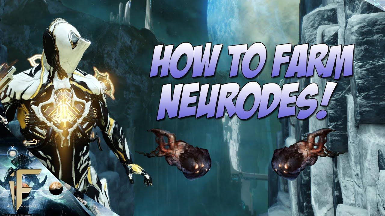 Warframe : How to farm Neurodes - YouTube