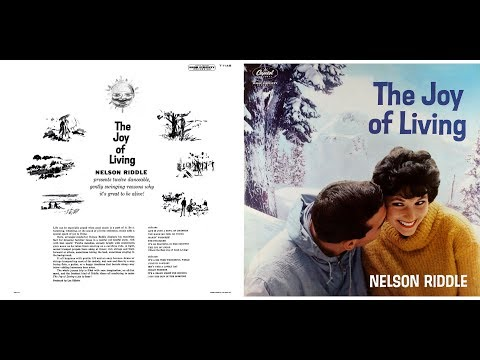 Nelson Riddle - The Joy Of Living (Capitol, 1959) [Stereo]