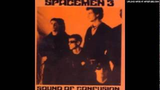 Spacemen 3 - The Sound of Confusion (Taking Drugs To Make Music To Take Drugs To)
