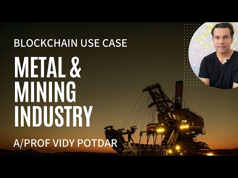 003 Blockchain for Metal and Mining Industry