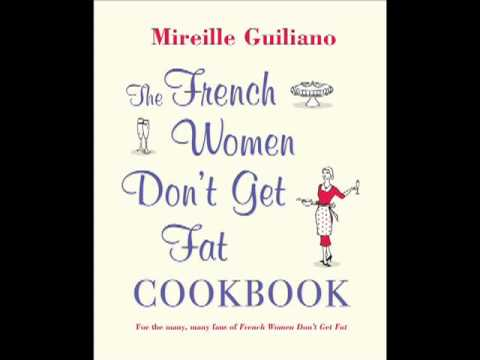 PODCAST: The French Women Don't Get Fat Cookbook