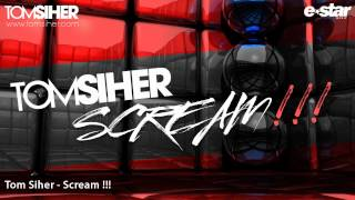 TOM SIHER - SCREAM (RADIO EDIT) // BUY NOW! / YA A LA VENTA! // ( TECH HOUSE )