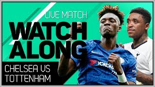CHELSEA vs TOTTENHAM With Mark Goldbridge LIVE